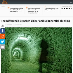 The Difference Between Linear and Exponential Thinking