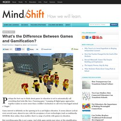 What's the Difference Between Games and Gamification?