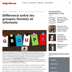 Différence entre les groupes formels et informels