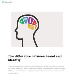 The difference between a brand and a brand identity