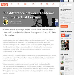 Difference between Academic and Intellectual Learning?