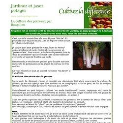Cultiver la différence - Jardinpotager.com - Semences de tomates anciennes et la culture du poireau selon Roupillon