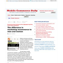 The difference in marketing mcommerce to men and women - Mobile Commerce Daily - Strategy