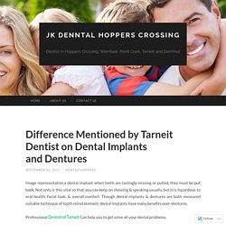 Difference Mentioned by Tarneit Dentist on Dental Implants and Dentures