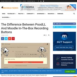 The Difference Between PoodLL And Moodle In-The-Box Recording Buttons