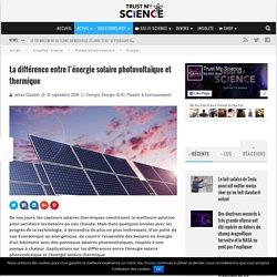 La différence entre l'énergie solaire photovoltaïque et thermique