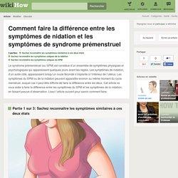 Comment faire la différence entre les symptômes de nidation et les symptômes de syndrome prémenstruel