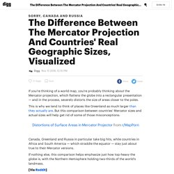 The Difference Between The Mercator Projection And Countries' Real Geographic Sizes, Visualized