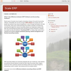 Scale ERP: What is the Difference between ERP Software and Accounting Software?