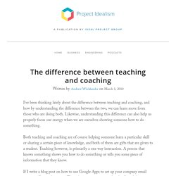 The difference between teaching and coaching — Project Idealism