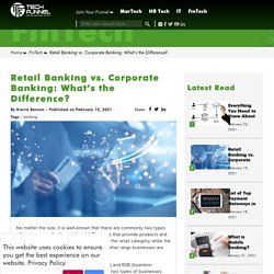 Difference between Retail Banking and Corporate Banking