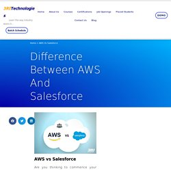 What is the difference between AWS and Salesforce?