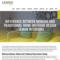 Difference Between Modern And Traditional Home Interior Design