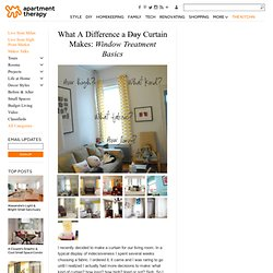 What A Difference a Day Curtain Makes: Window Treatment Basics