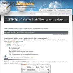DATEDIF() : Calculer la différence entre deux dates - Tutoriels & Astuces Excel > Fonctions & Formules