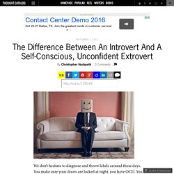 The Difference Between An Introvert And A Self-Conscious, Unconfident Extrovert