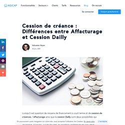Cession de créance : Différences entre Affacturage et Cession Dailly