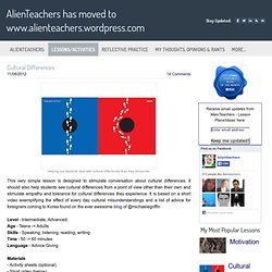 Cultural Differences - AlienTeachers has moved to www.alienteachers.wordpress.com
