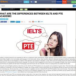 What Are the Differences Between IELTS and PTE Academic