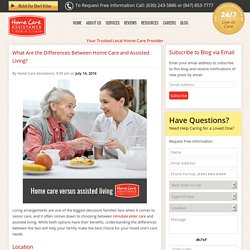 What Are the Differences Between Home Care and Assisted Living?