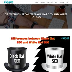 Differences between black Hat SEO and White Hat SEO