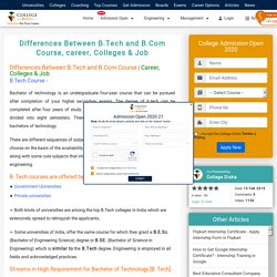 Differences Between B.Tech and B.Com Course, career, Colleges & Job