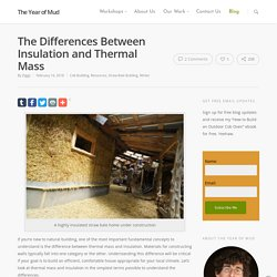 Differences Between Insulation and Thermal Mass