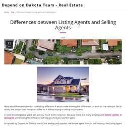Differences between Listing Agents and Selling Agents - Depend on Dakota Team - Real Estate