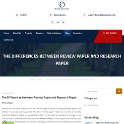 The Differences between Review Paper and Research Paper