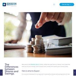 Differences between Shares and Savings - Mombo Sacco