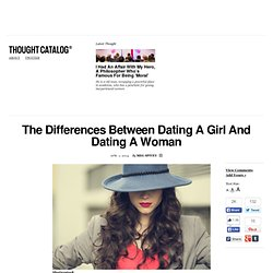 The Differences Between Dating A Girl And Dating A Woman