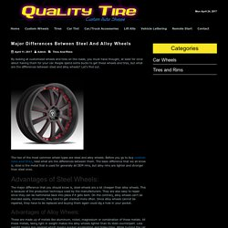 Major Differences Between Steel And Alloy Wheels