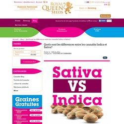 Quels sont les differences entre les cannabis Indica et Sativa?