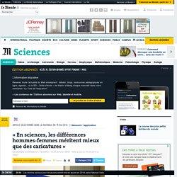 «En sciences, les différences hommes-femmes méritent mieux que des caricatures »