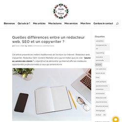 Quelles différences entre un rédacteur web, SEO et un copywriter ?