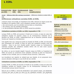 Différences cotisations sociales EURL et EIRL