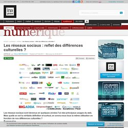 Numérique - Article - Les réseaux sociaux : reflet des différences culturelles ?