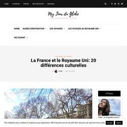 6) La France et le Royaume Uni: 20 différences culturelles - SABAH