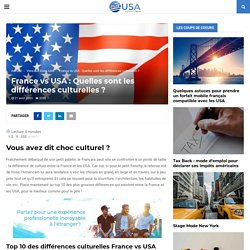 12) France vs USA : Quelles sont les différences culturelles ? : Elvira