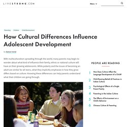 How Cultural Differences Influence Adolescent Development