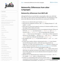 Noteworthy Differences from other Languages — Julia Language 0.4.1-pre documentation