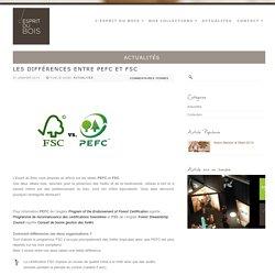 Les différences entre PEFC et FSC – L'Esprit du Bois