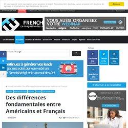 Des différences fondamentales entre Américains et Français