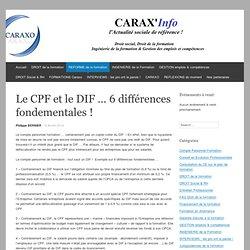 Le CPF et le DIF … 6 différences fondementales !