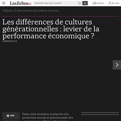 Les différences de cultures générationnelles : levier de la performance économique ?
