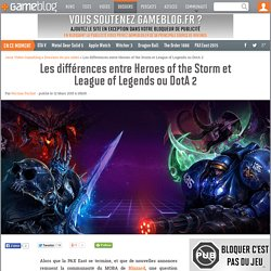 Les différences entre Heroes of the Storm et League of Legends ou DotA 2