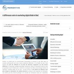 4 différences entre le marketing digital BtoB et BtoC