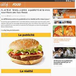 Voici 16 différences entre la publicité et la vraie nourriture des fast-foods