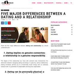 5 Major Differences Between Dating and Relationship
