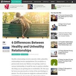6 Differences Between Healthy and Unhealthy Relationships